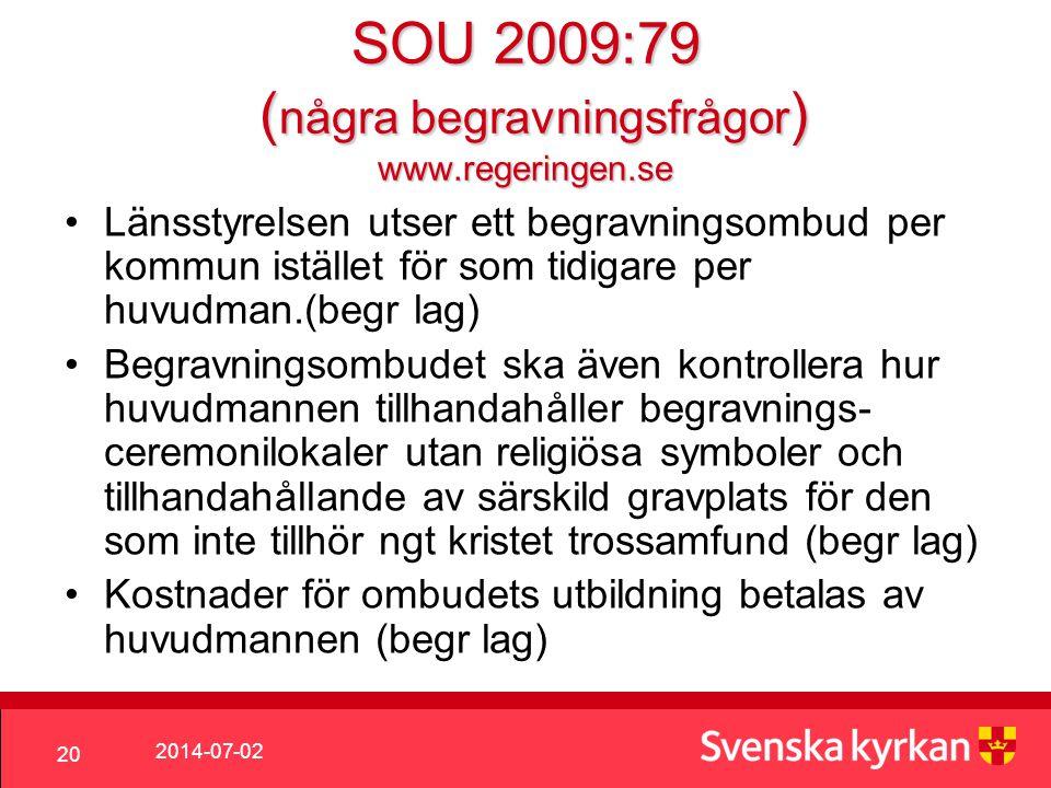 SOU 2009:79 (några begravningsfrågor) www.regeringen.se