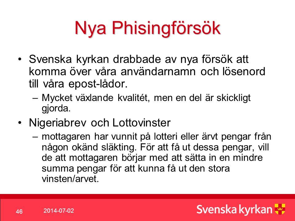 Nya Phisingförsök Svenska kyrkan drabbade av nya försök att komma över våra användarnamn och lösenord till våra epost-lådor.