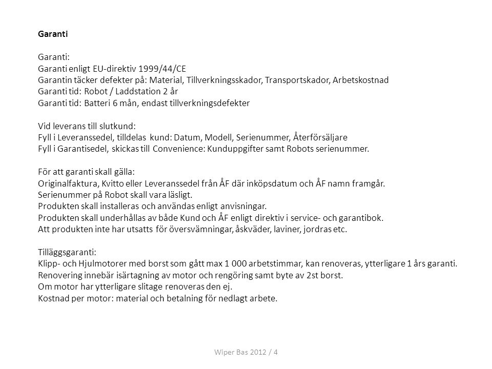 Garanti enligt EU-direktiv 1999/44/CE