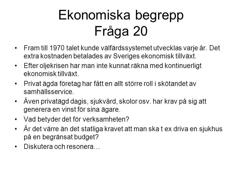 Ekonomiska begrepp Fråga 20