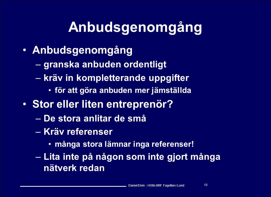 Anbudsgenomgång Anbudsgenomgång Stor eller liten entreprenör