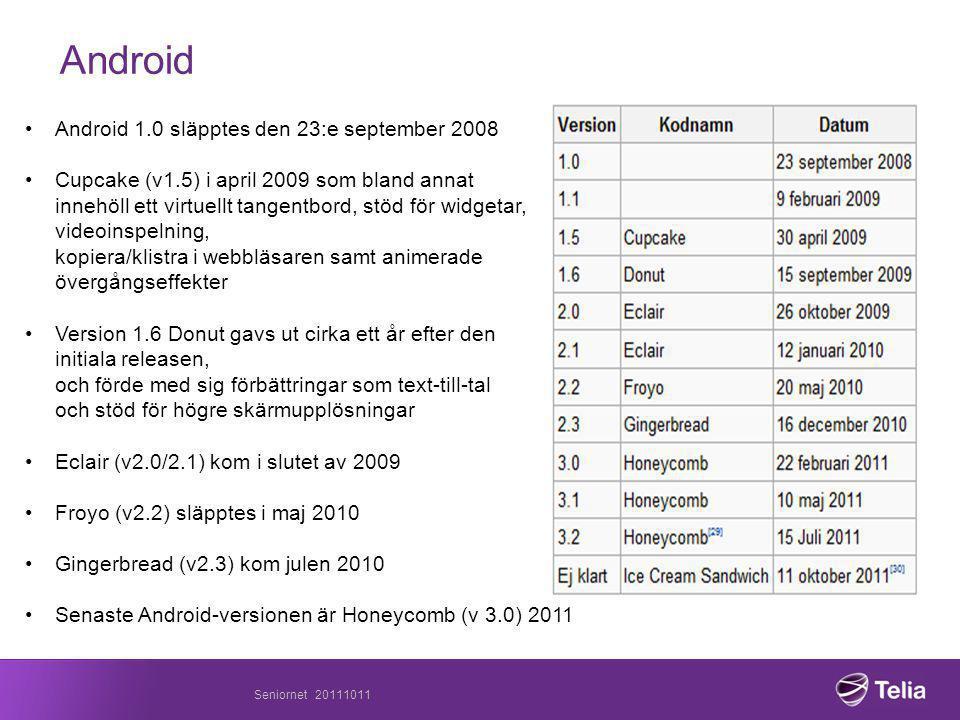 Android Android 1.0 släpptes den 23:e september 2008