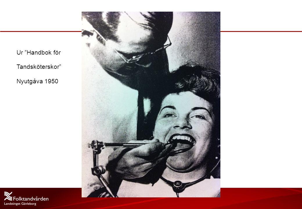 Ur Handbok för Tandsköterskor Nyutgåva 1950 2