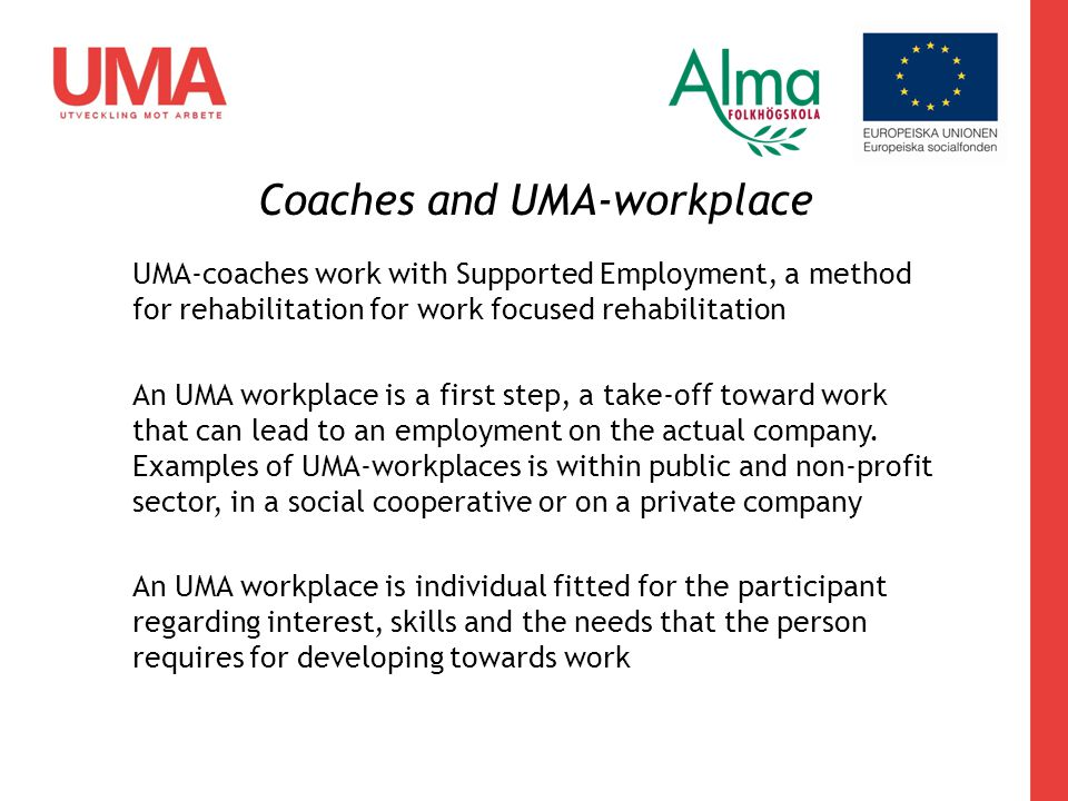 Coaches and UMA-workplace