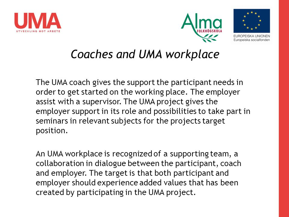 Coaches and UMA workplace
