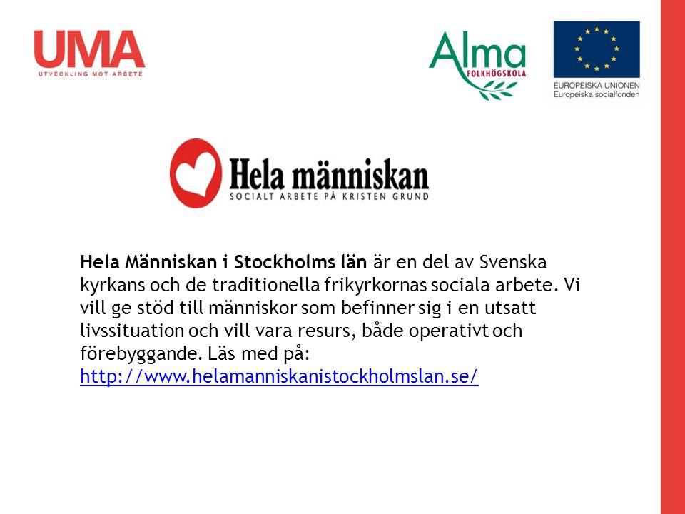 Hela Människan i Stockholms län är en del av Svenska kyrkans och de traditionella frikyrkornas sociala arbete.