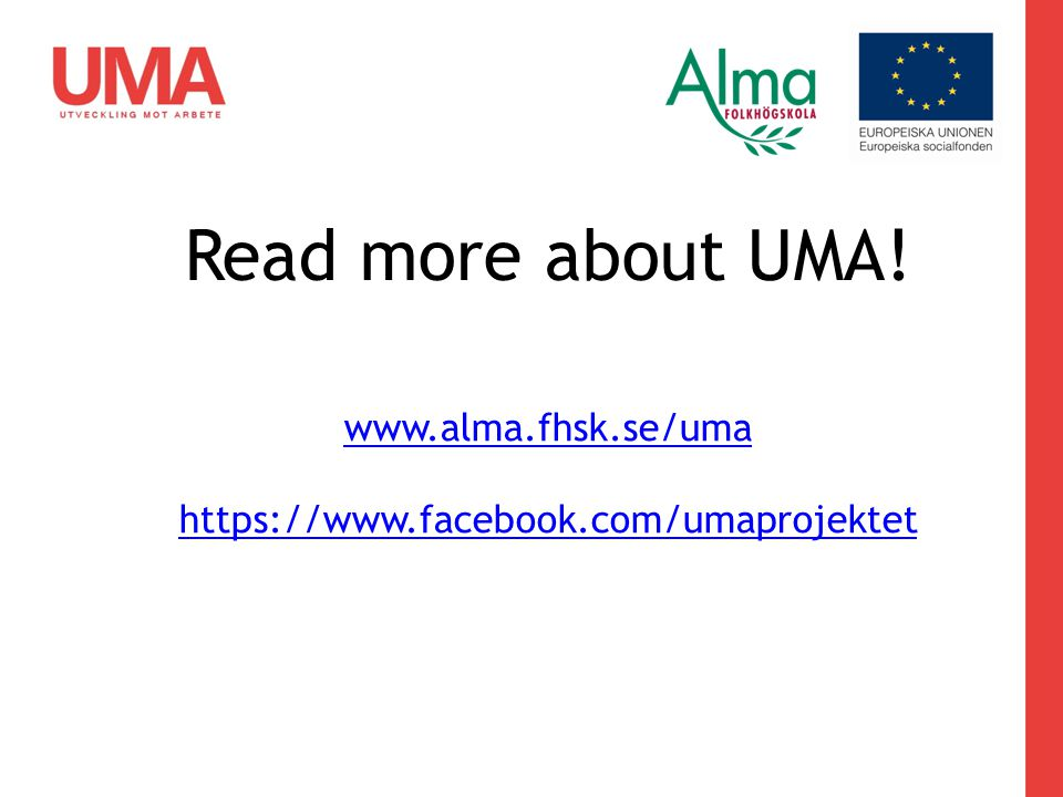 www.alma.fhsk.se/uma https://www.facebook.com/umaprojektet