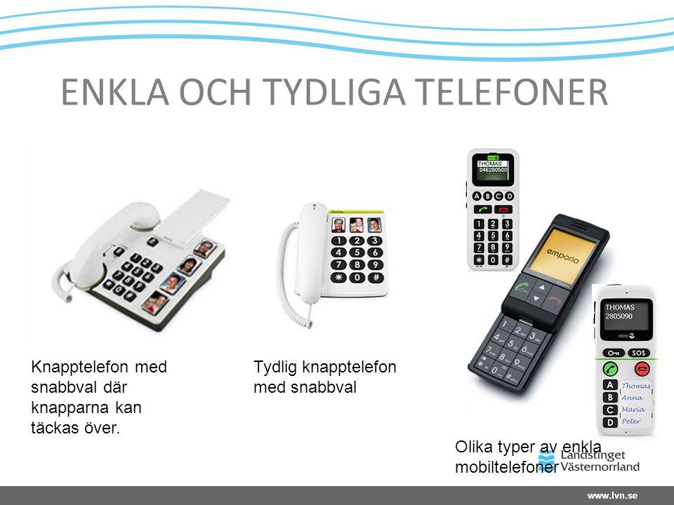 ENKLA OCH TYDLIGA TELEFONER