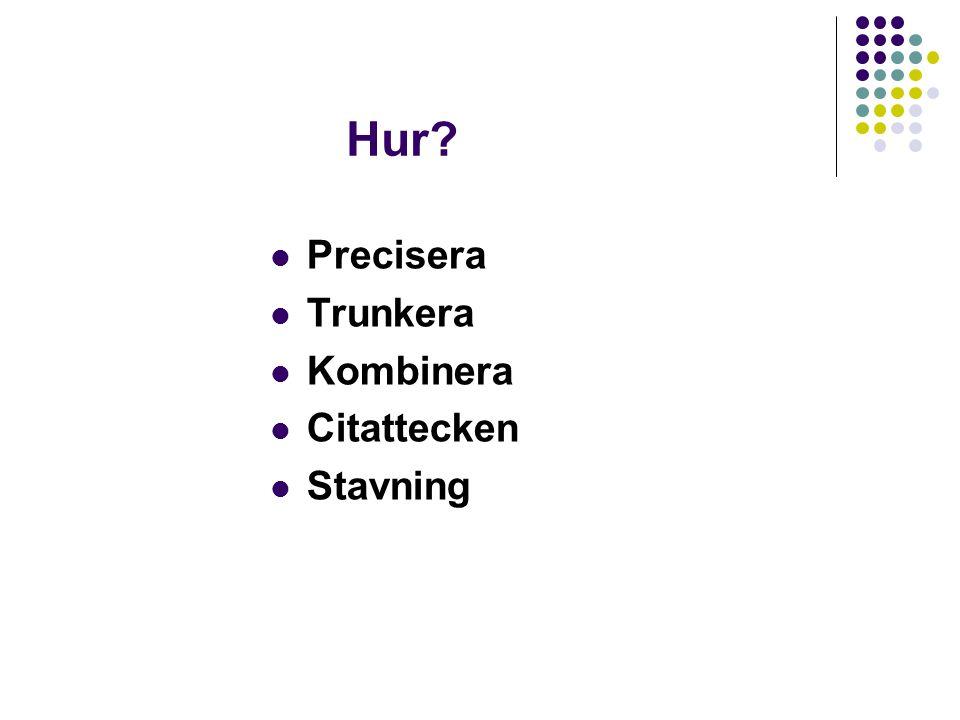 Hur Precisera Trunkera Kombinera Citattecken Stavning