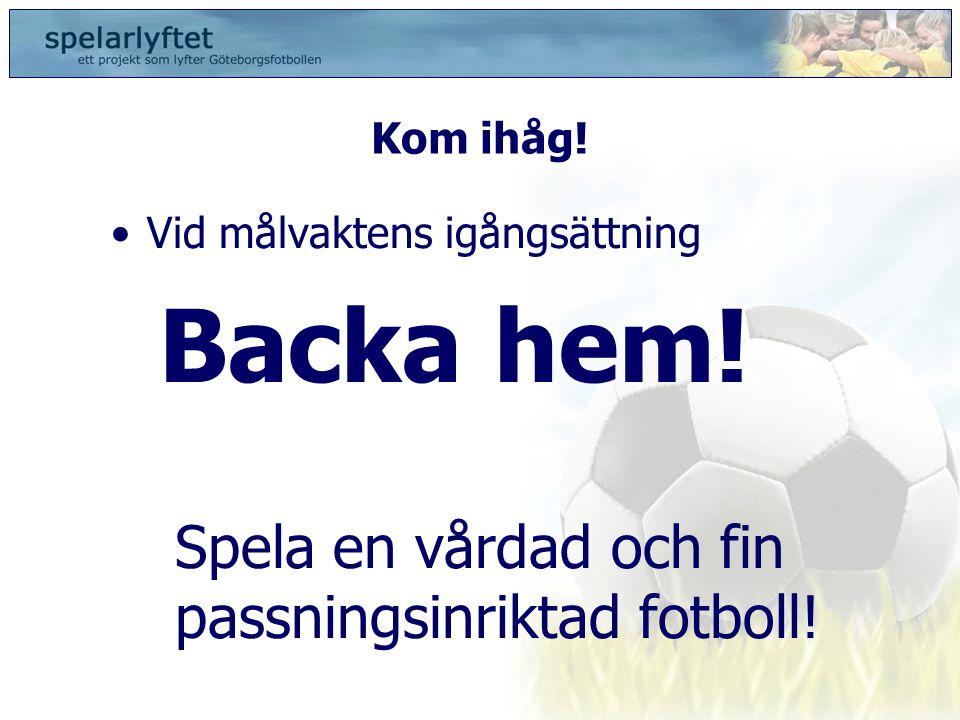 Spela en vårdad och fin passningsinriktad fotboll!