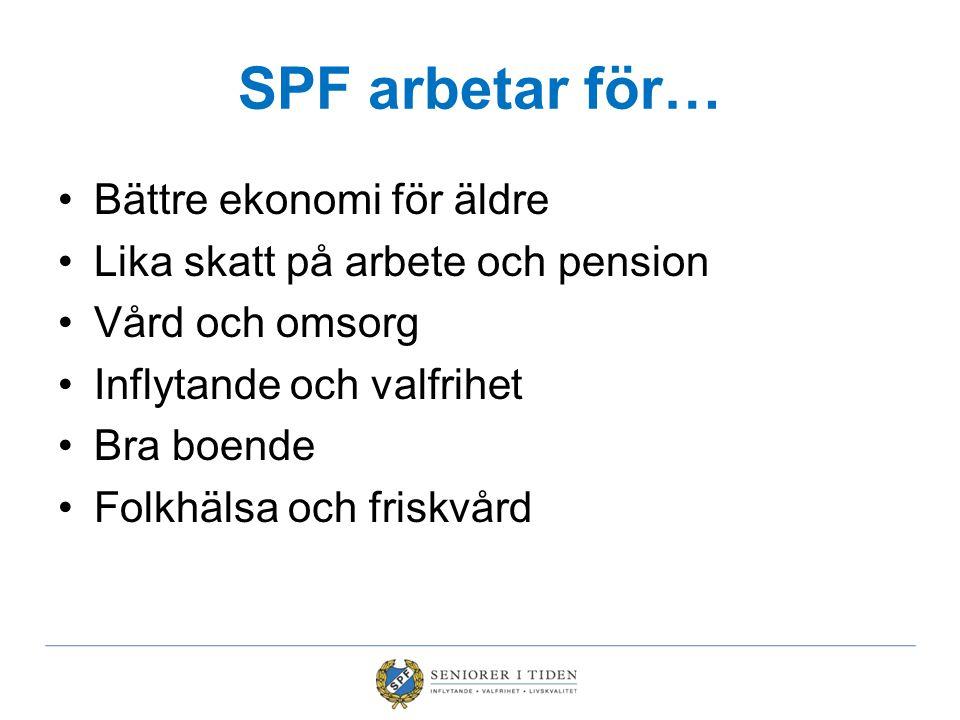 SPF arbetar för… Bättre ekonomi för äldre
