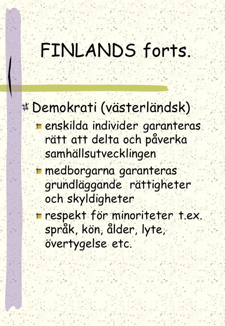 FINLANDS forts. Demokrati (västerländsk)