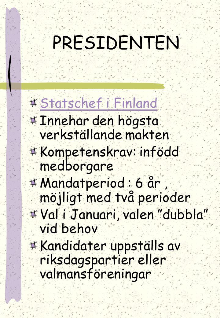 PRESIDENTEN Statschef i Finland