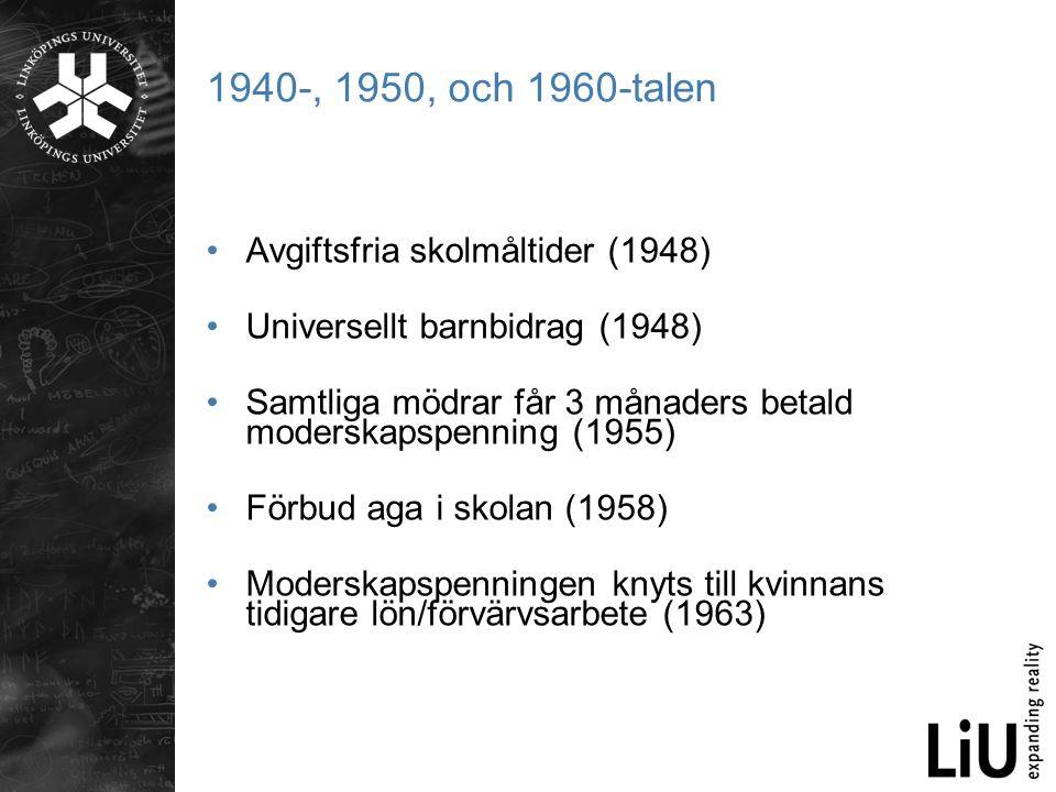 1940-, 1950, och 1960-talen Avgiftsfria skolmåltider (1948)