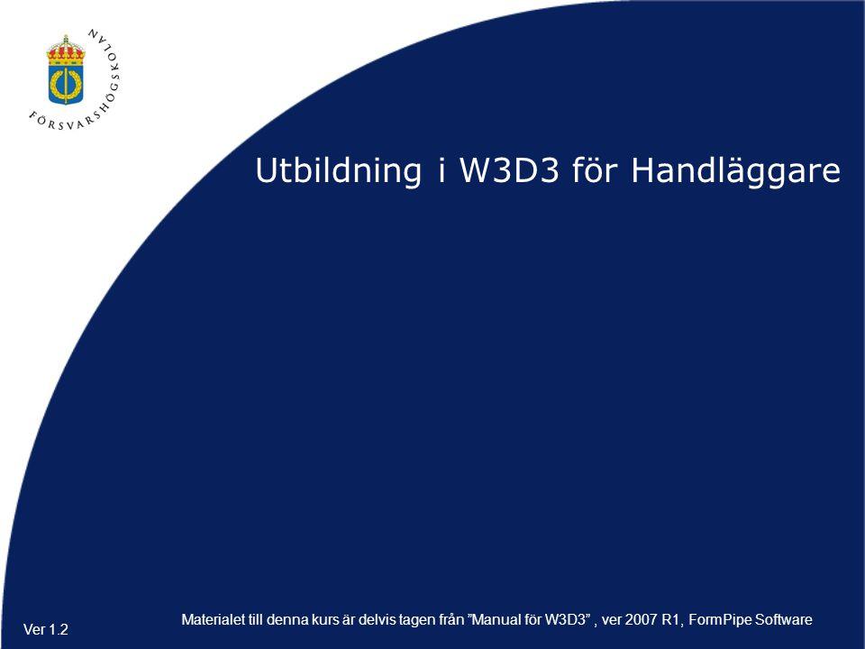 Utbildning i W3D3 för Handläggare