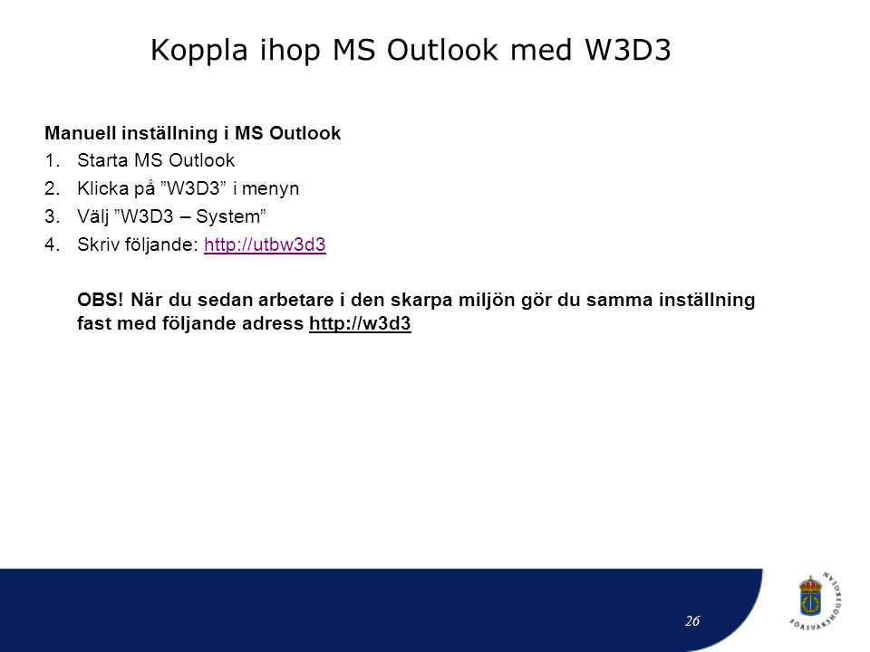 Koppla ihop MS Outlook med W3D3