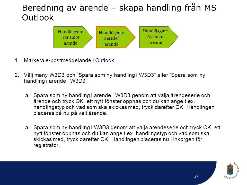 Beredning av ärende – skapa handling från MS Outlook