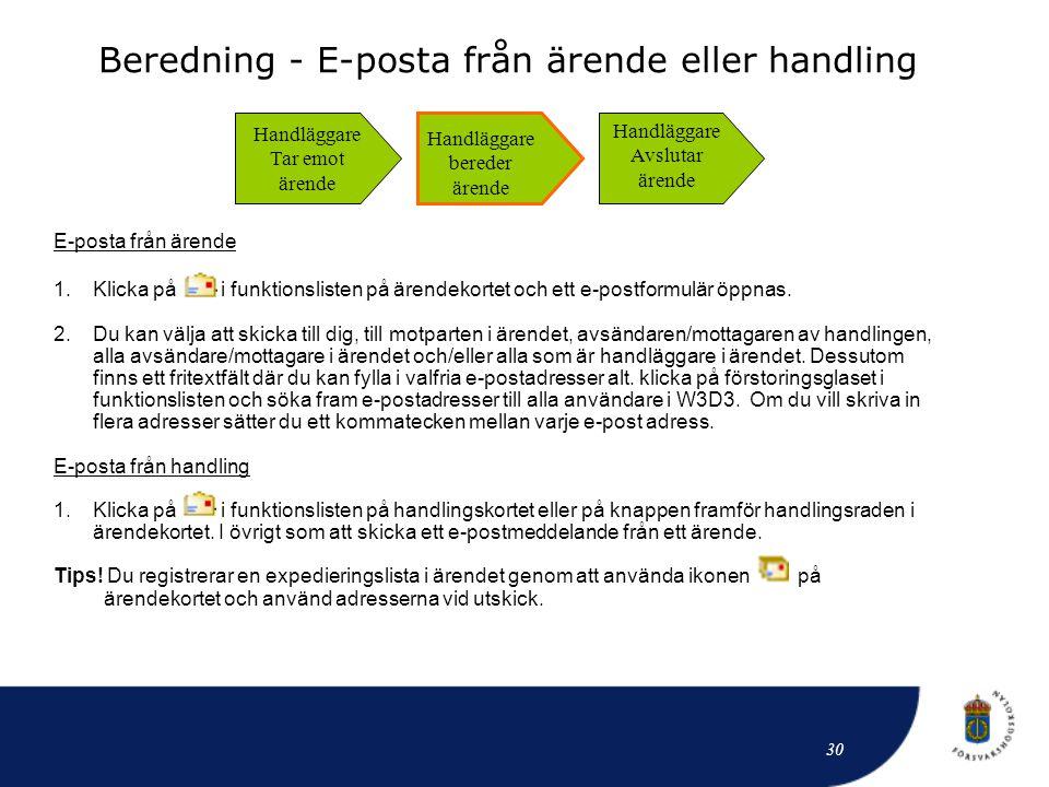 Beredning - E-posta från ärende eller handling