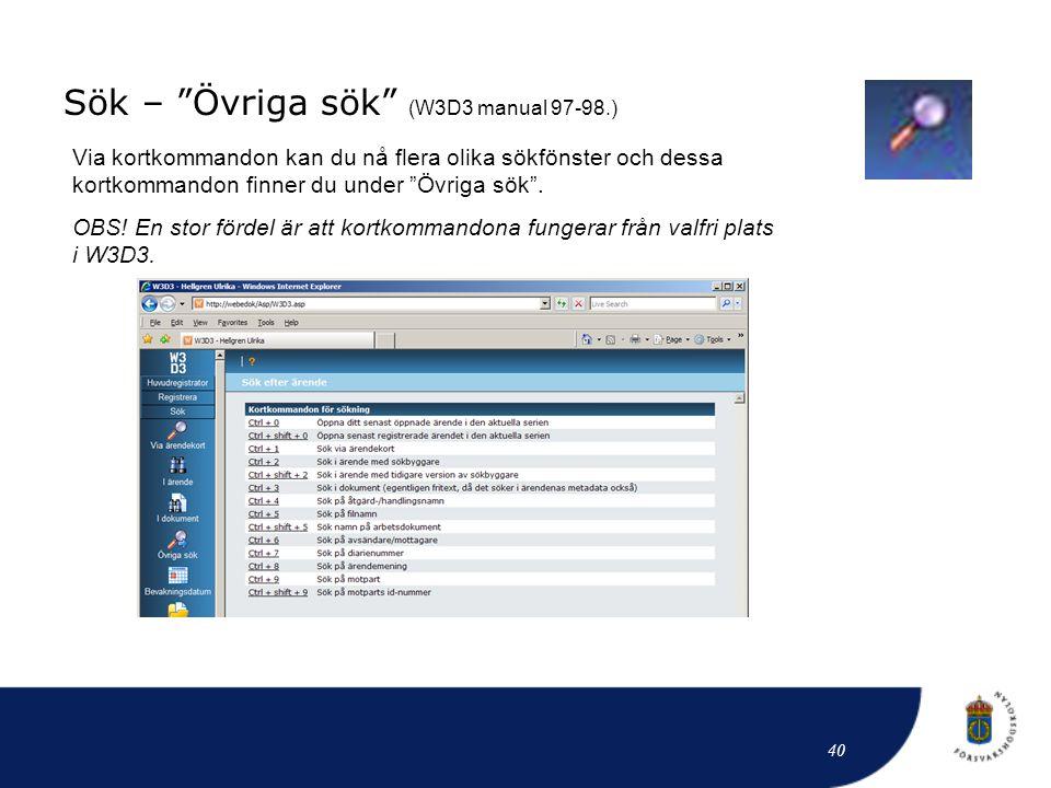 Sök – Övriga sök (W3D3 manual 97-98.)