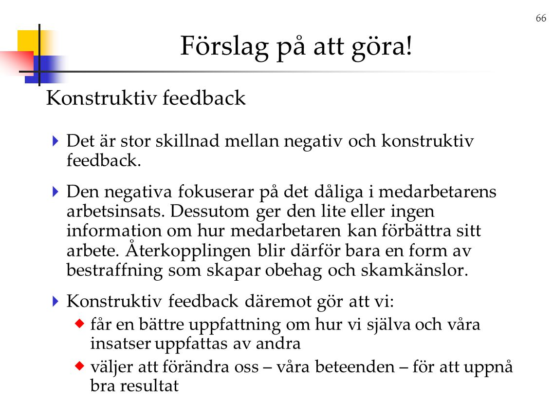 Förslag på att göra! Konstruktiv feedback