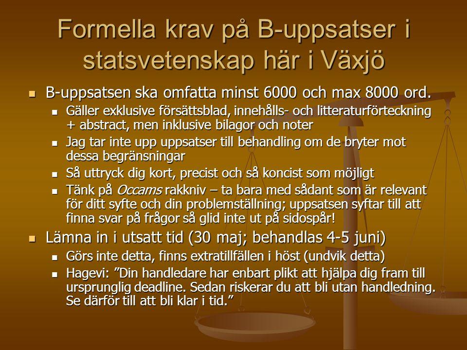 Formella krav på B-uppsatser i statsvetenskap här i Växjö