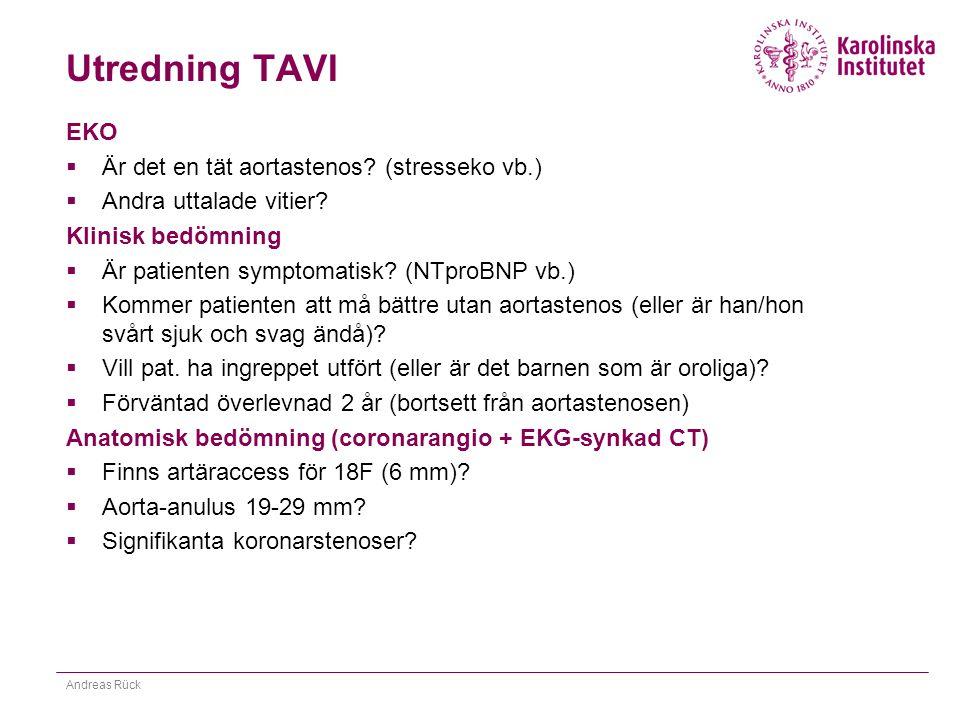 Utredning TAVI EKO Är det en tät aortastenos (stresseko vb.)