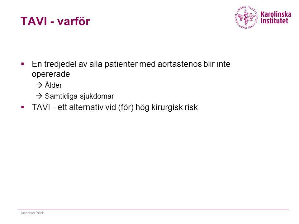TAVI - varför En tredjedel av alla patienter med aortastenos blir inte opererade. Ålder. Samtidiga sjukdomar.