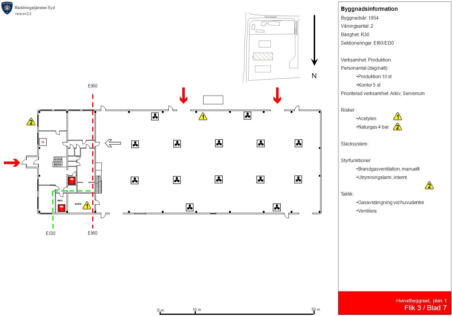 N Flik 3 / Blad 7 Byggnadsinformation Huvudbyggnad, plan 1