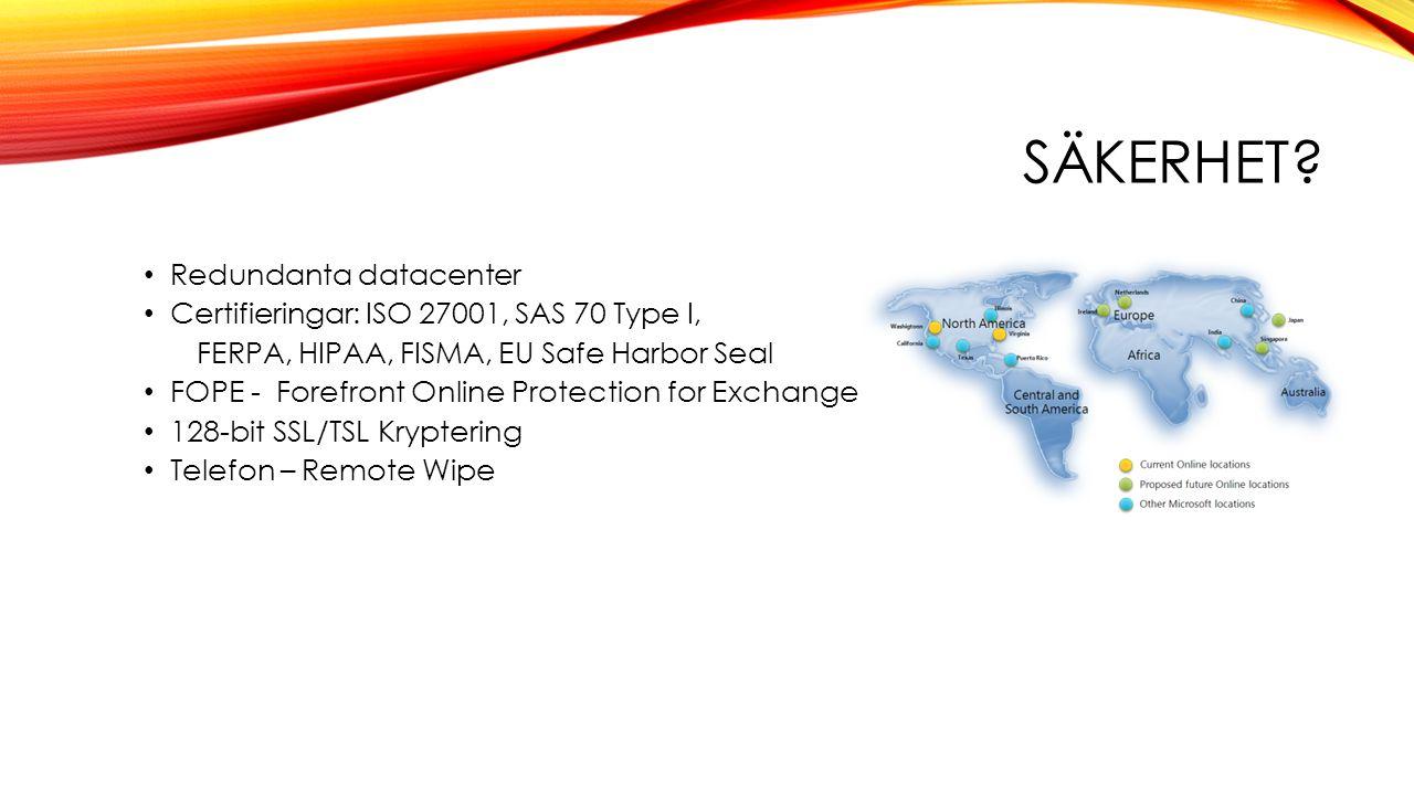 Säkerhet Redundanta datacenter