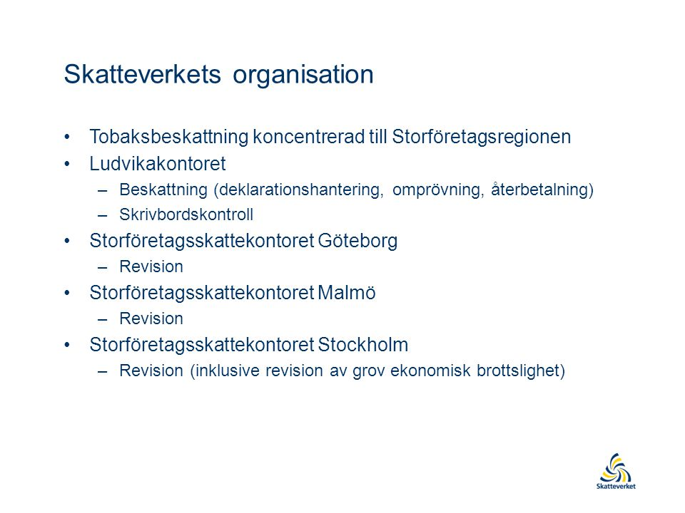 Skatteverkets organisation