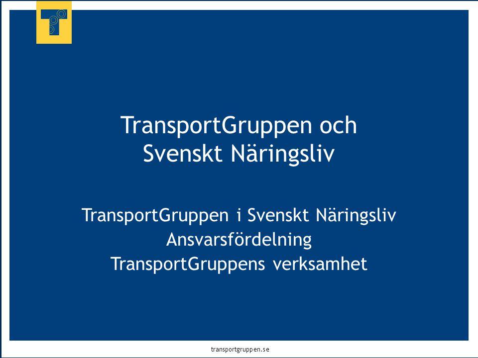 TransportGruppen och Svenskt Näringsliv