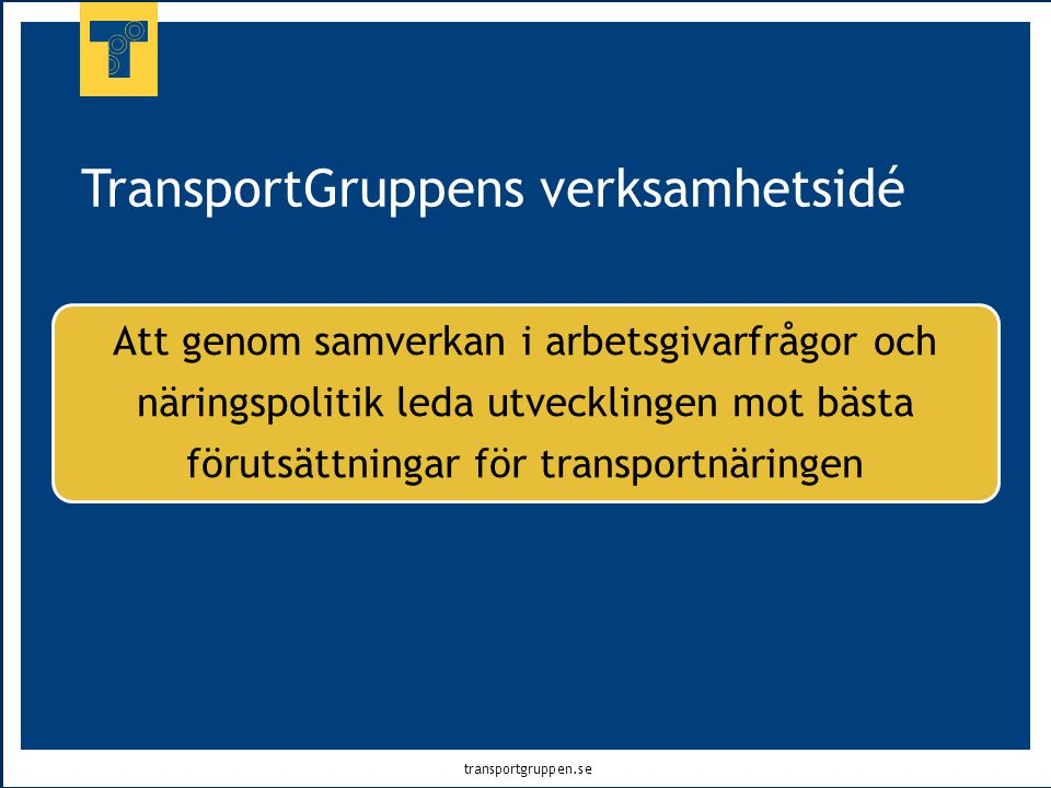 TransportGruppens verksamhetsidé
