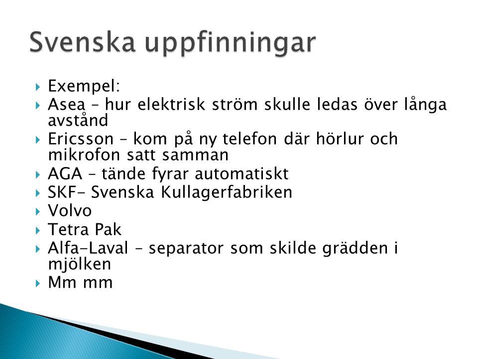 Svenska uppfinningar Exempel: