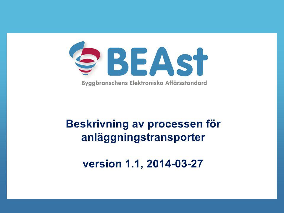 Beskrivning av processen för anläggningstransporter version 1