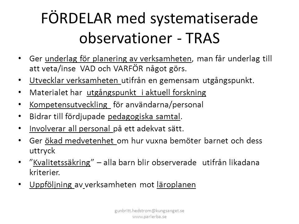 FÖRDELAR med systematiserade observationer - TRAS