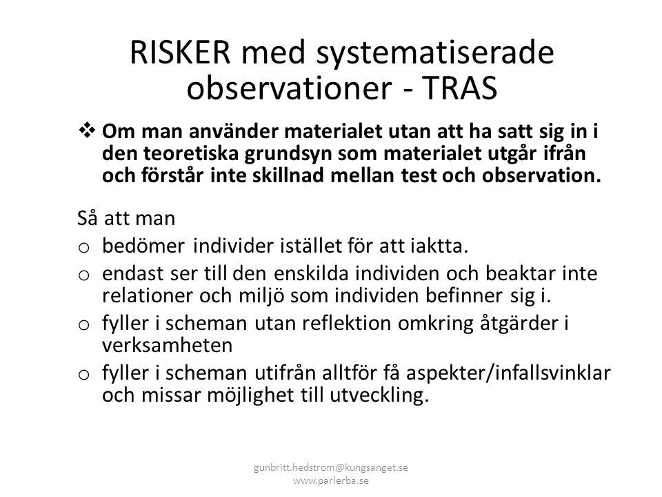 RISKER med systematiserade observationer - TRAS