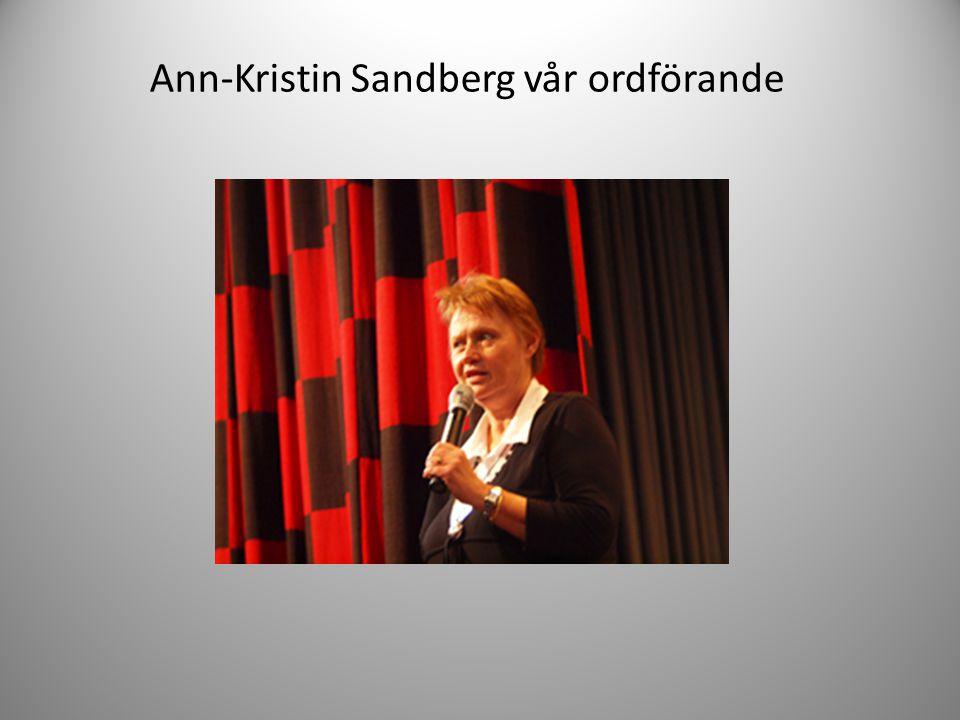 Ann-Kristin Sandberg vår ordförande