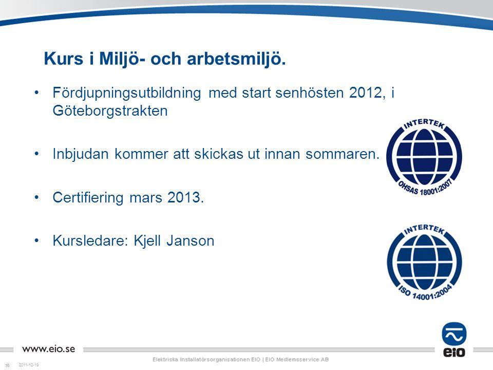 Kurs i Miljö- och arbetsmiljö.