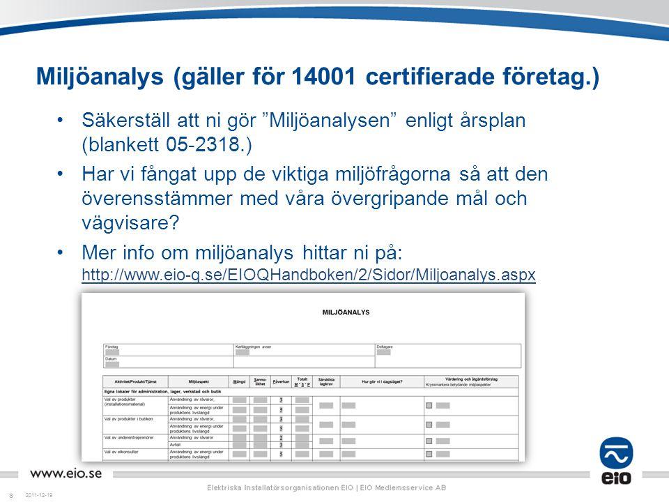 Miljöanalys (gäller för 14001 certifierade företag.)