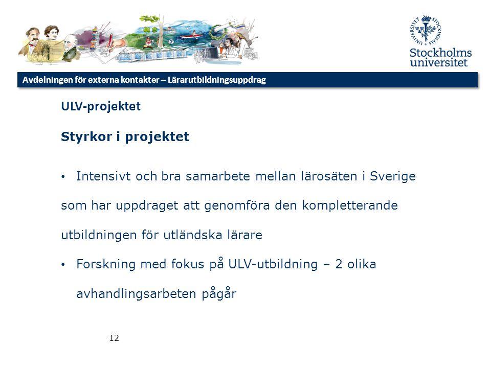 ULV-projektet Styrkor i projektet