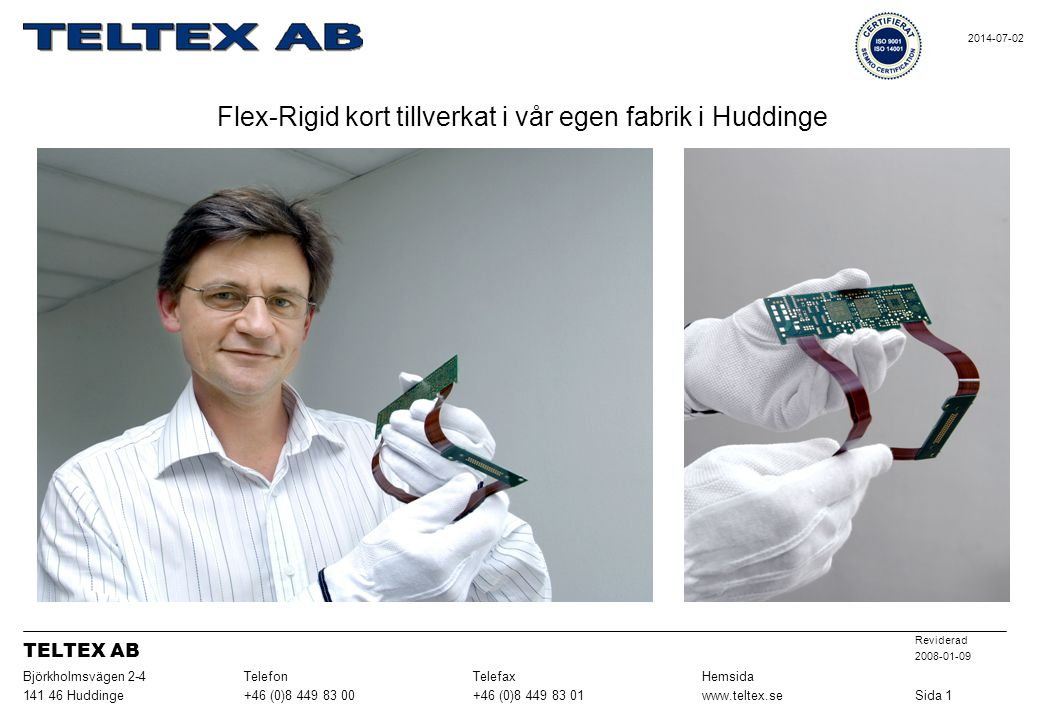 Flex-Rigid kort tillverkat i vår egen fabrik i Huddinge