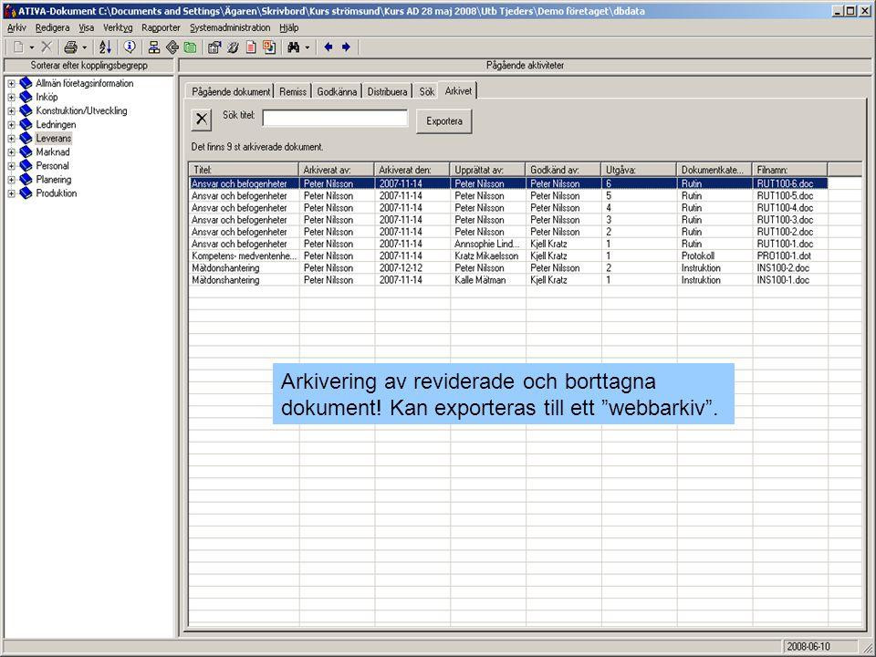 Arkivering av reviderade och borttagna dokument