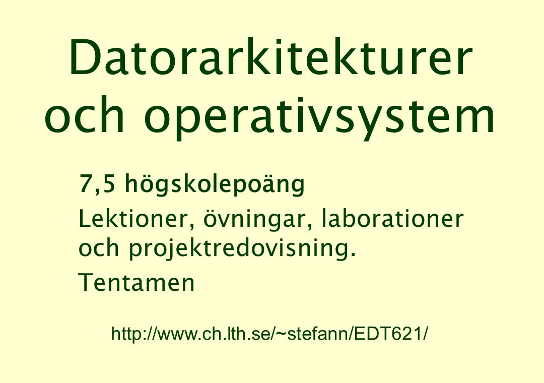 Datorarkitekturer och operativsystem