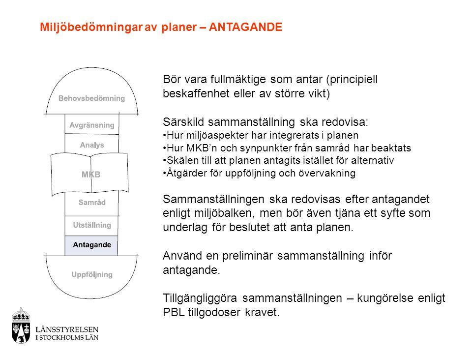Miljöbedömningar av planer – ANTAGANDE