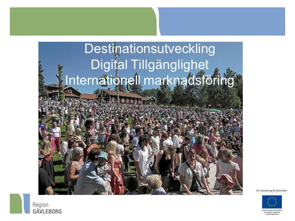 Destinationsutveckling Digital Tillgänglighet Internationell marknadsföring