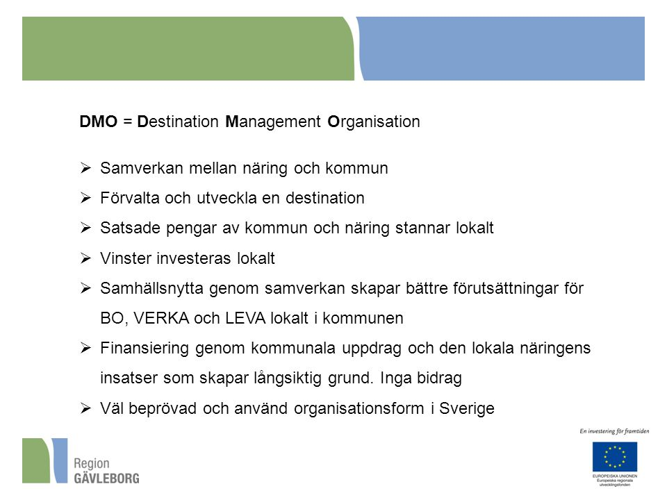 DMO = Destination Management Organisation