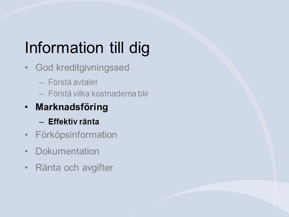 Information till dig God kreditgivningssed Marknadsföring
