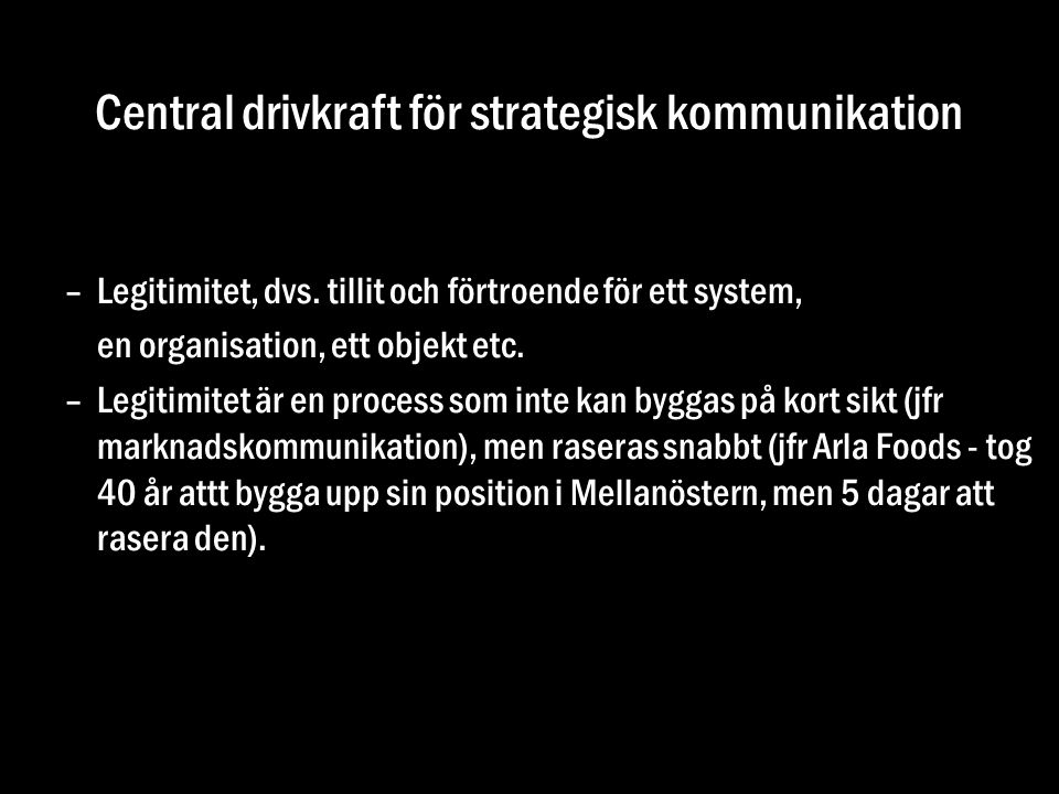Central drivkraft för strategisk kommunikation