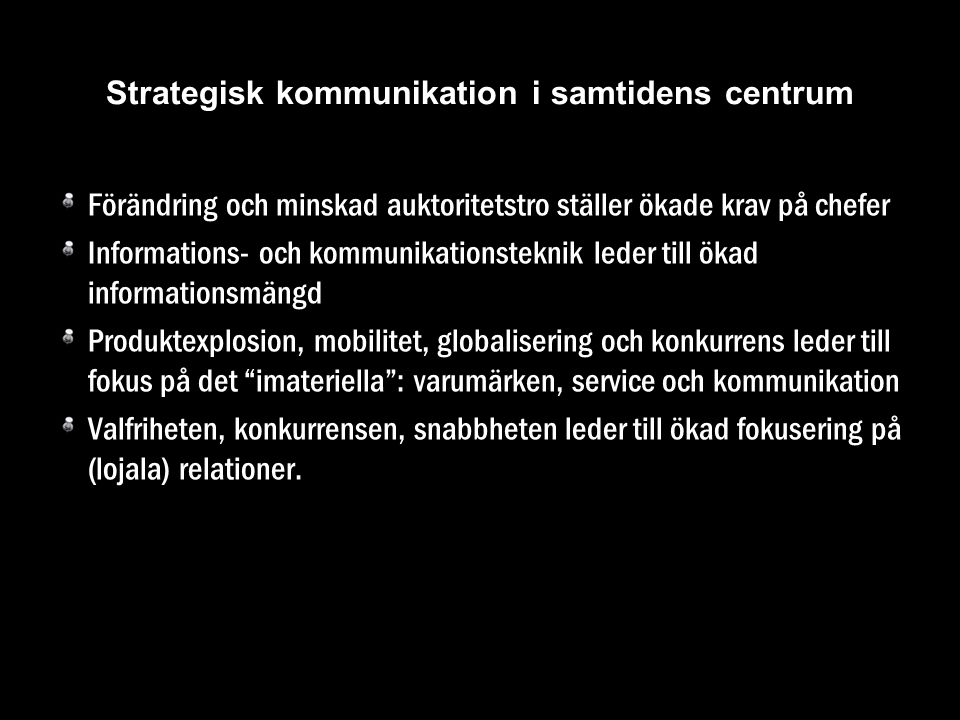 Strategisk kommunikation i samtidens centrum