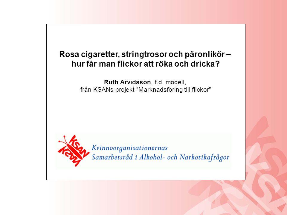 Rosa cigaretter, stringtrosor och päronlikör –